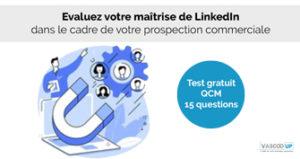 test de connaissance LinkedIn Vascoo UP